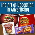 The Art of Deceptive Advertising: Quick Review of False & Misleading Tricks Used In Ads