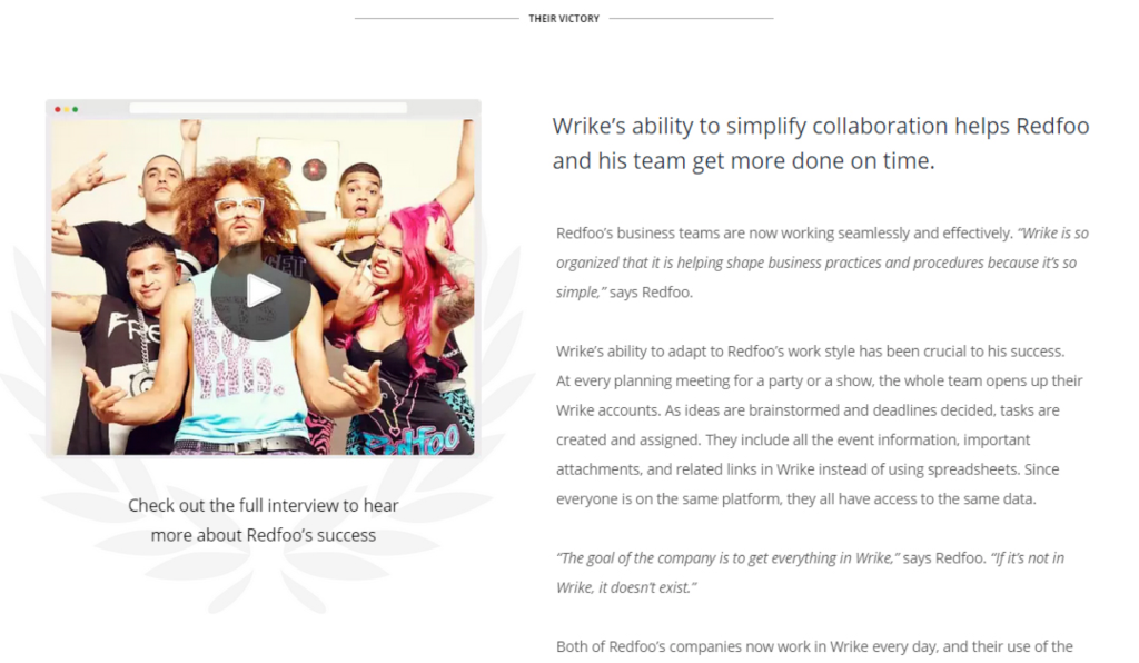 Wrike, a project management app, features a customer story in video, which is entertaining and convincing.