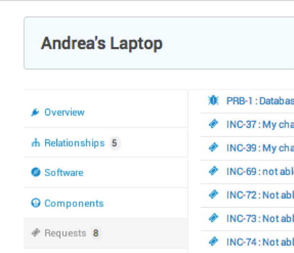 You can easily spot all incidents related to this CI (Andrea's laptop).
