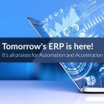 The Future of ERP Solutions: The Next Big Thing Is Automation & Acceleration