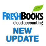 FreshBooks Update: New & Improved Features of the Top Accounting Software