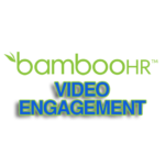 BambooHR Tips For An Effective Video Engagement Strategy