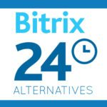 Top 5 Bitrix24 Alternatives: Best Project Management Systems For Your Business
