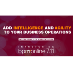 Add intelligence and agility to your business operations: introducing bpm'online 7.11