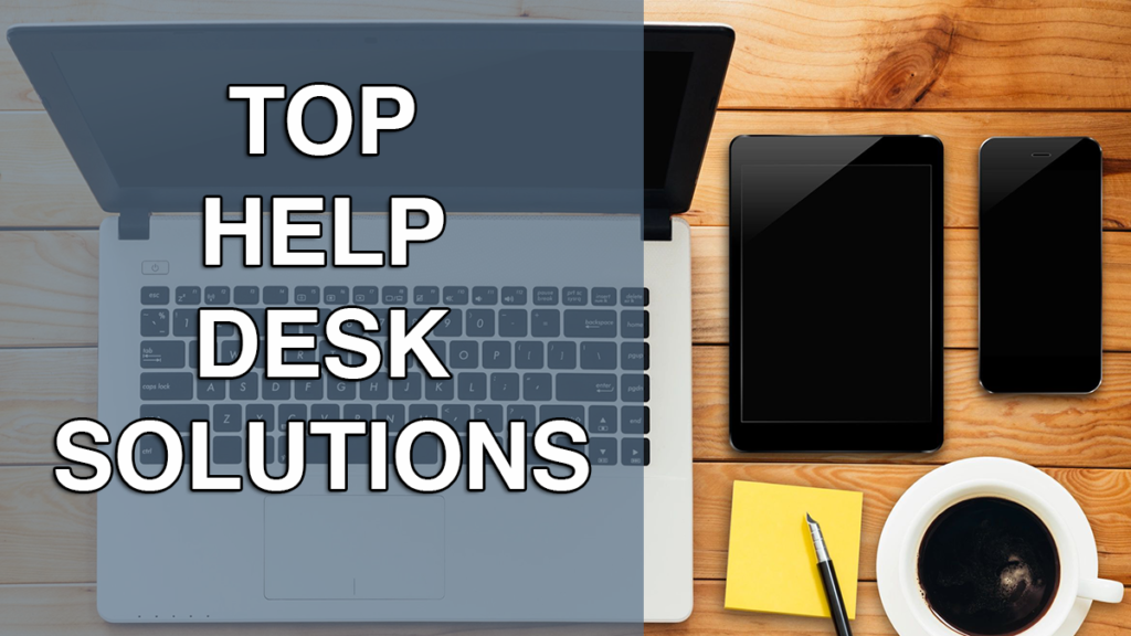 Top Help Desk Solutions