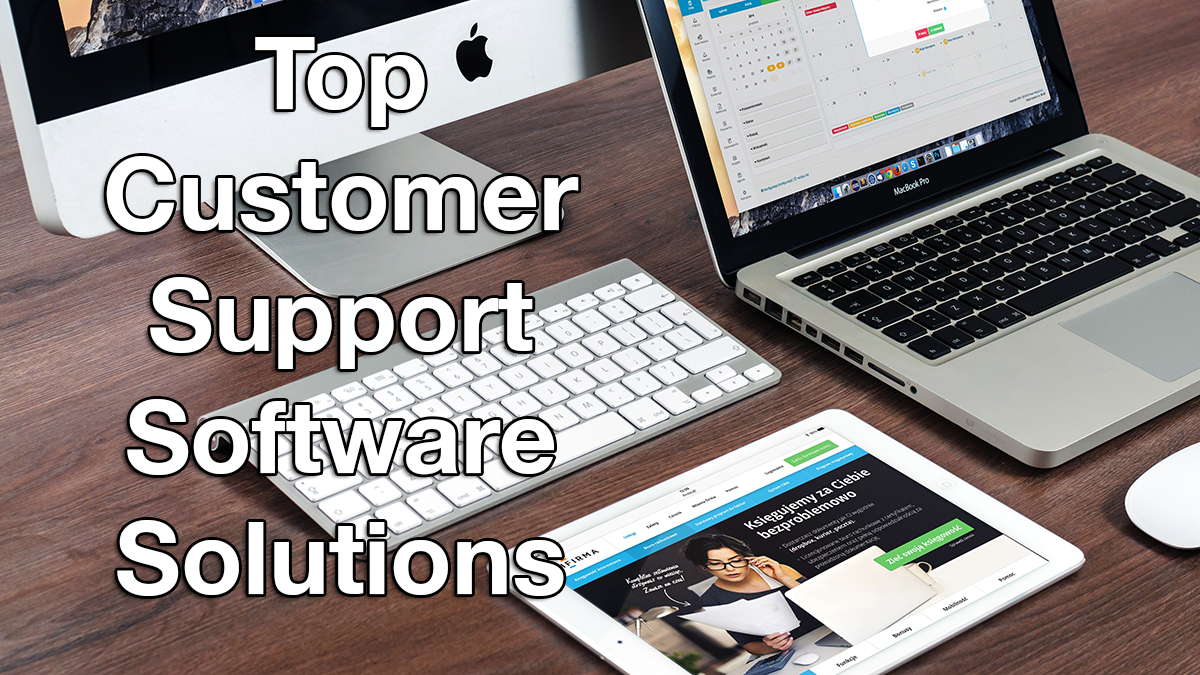 Top Customer Support Software Solutions
