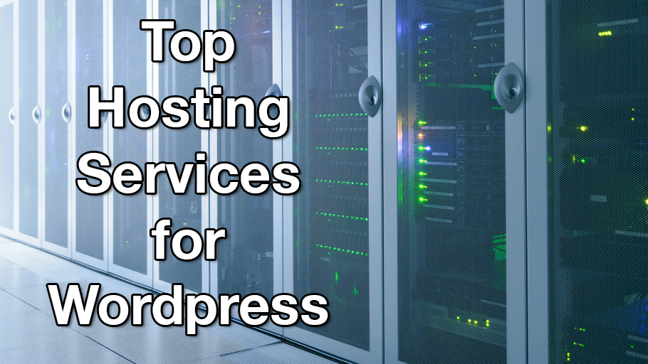 Top Hosting Services for Wordpress