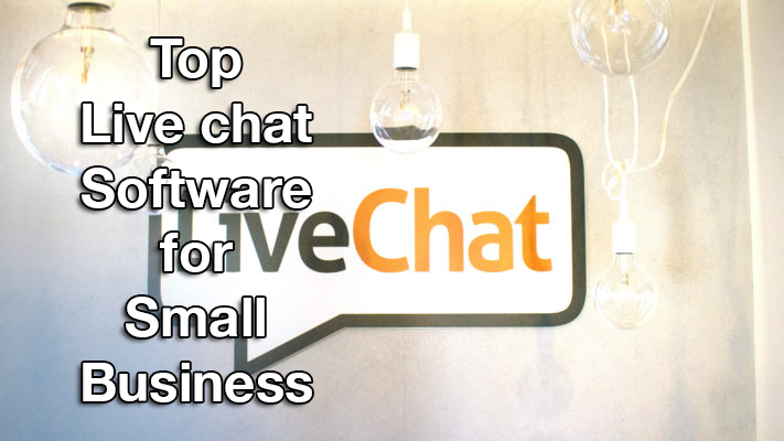Top Live Chat Software for Small Business