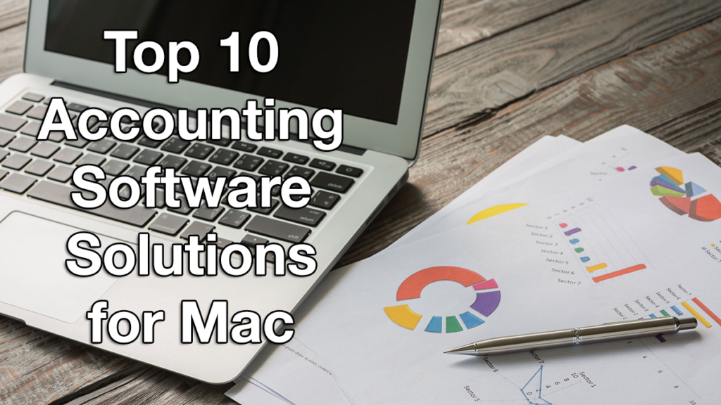 Top 10 Accounting Software Solutions for Mac