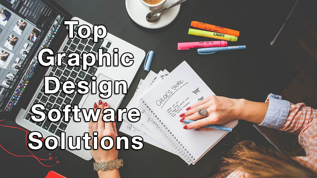 Top Graphic Design Software Solutions