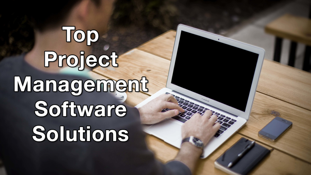 Top Project Management Software Solutions