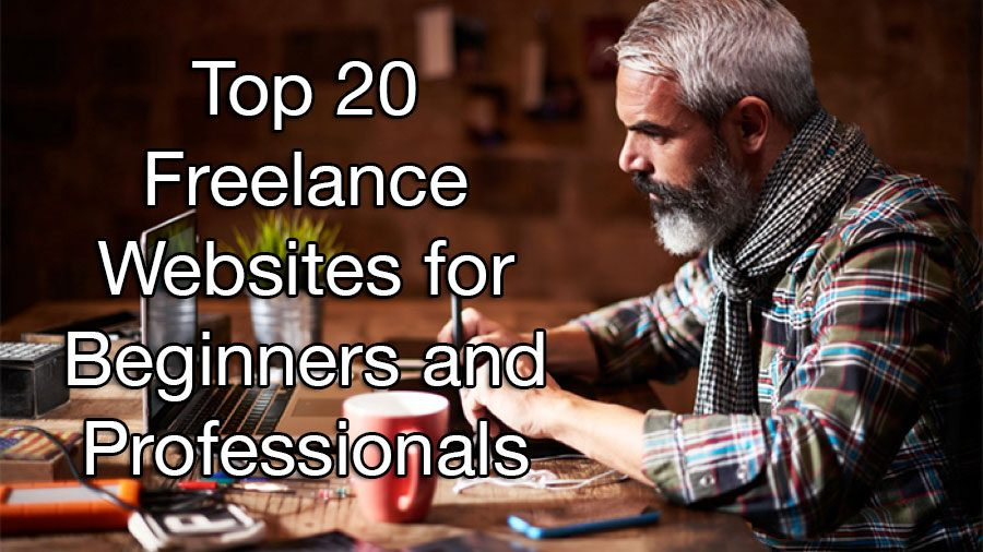 Top 20 Freelance Websites for Beginners and Professionals