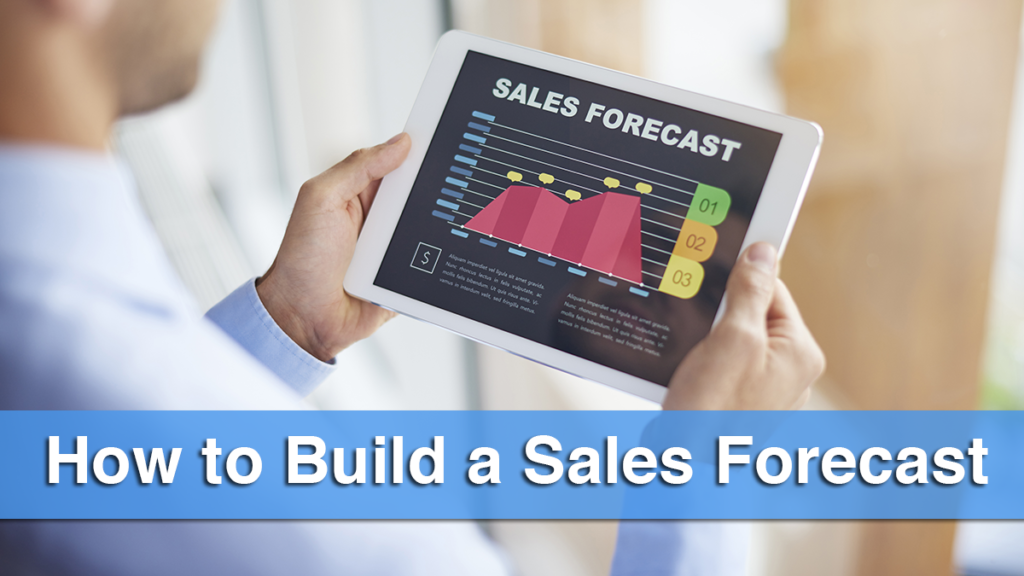 How to Build a Sales Forecast
