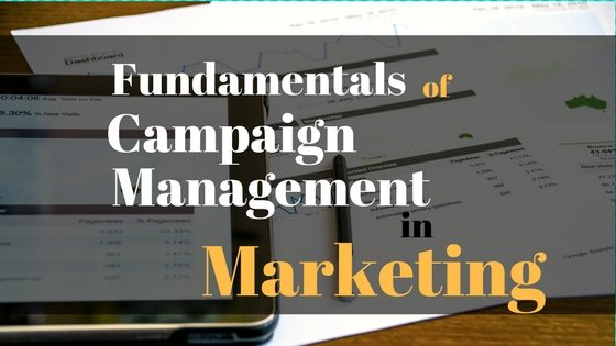 Fundamentals of Campaign Management in Marketing