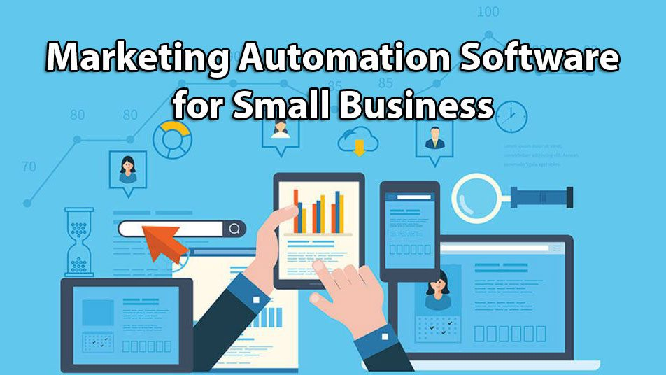 Marketing Automation Software for Small Business