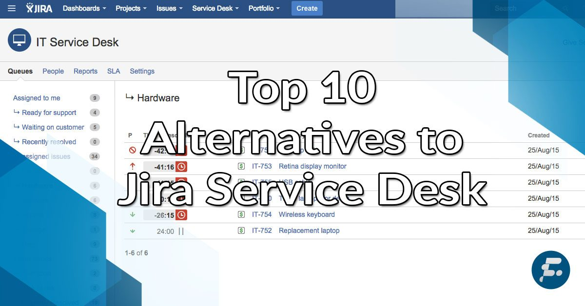 Top 10 Alternatives to Jira Service Desk