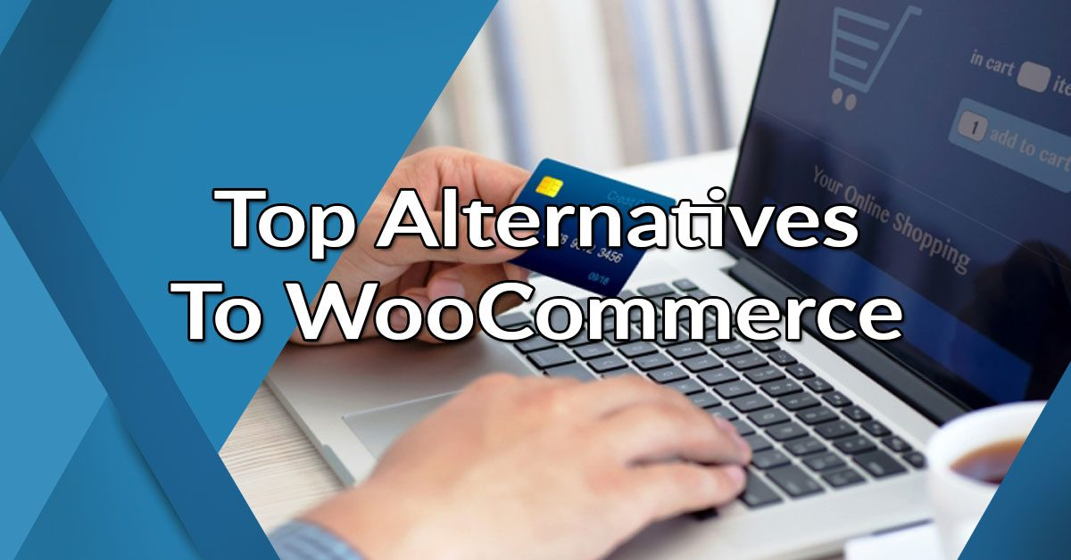 Top Alternatives to WooCommerce
