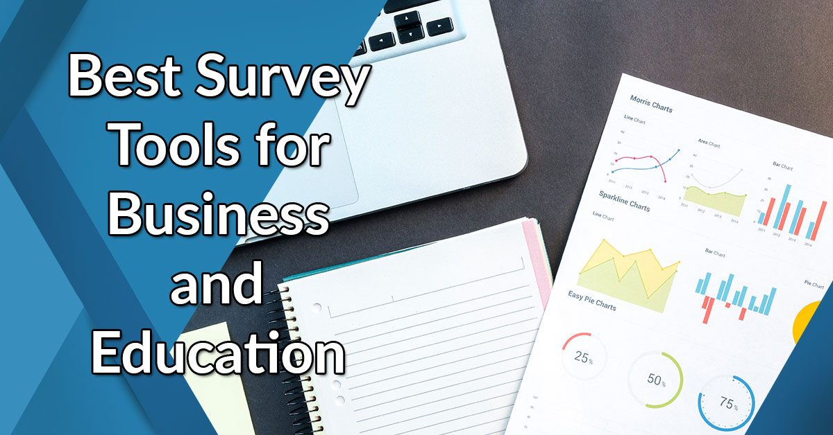 Best Survey Tools for Businesses and Education