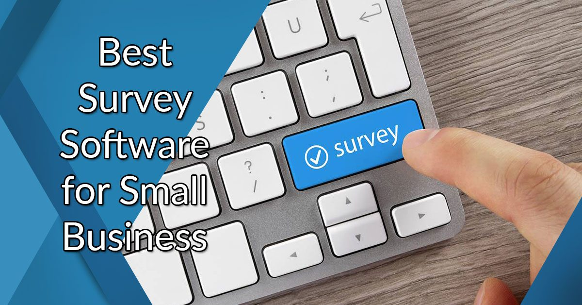 Best Survey Software for Small Business