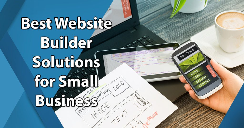 Best Website Builder Solutions for Small Business