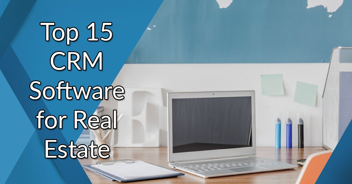 Top 15 CRM software for real estate