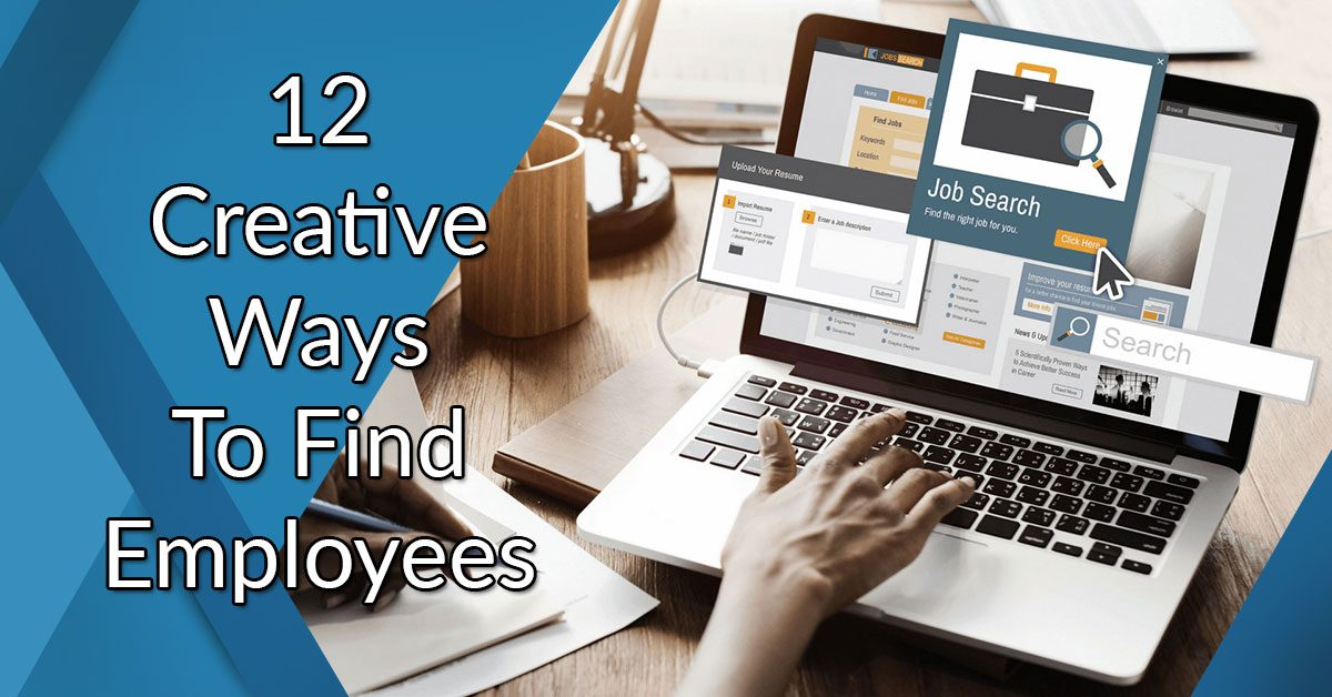 12 creative ways for find employees
