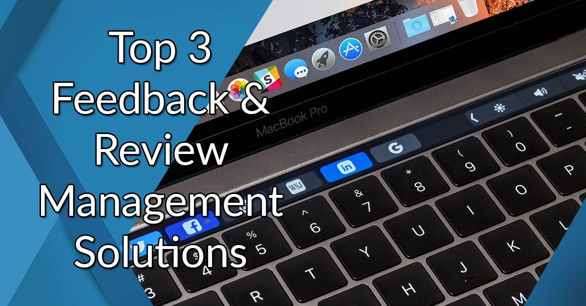 Top 3 feedback & review management solutions