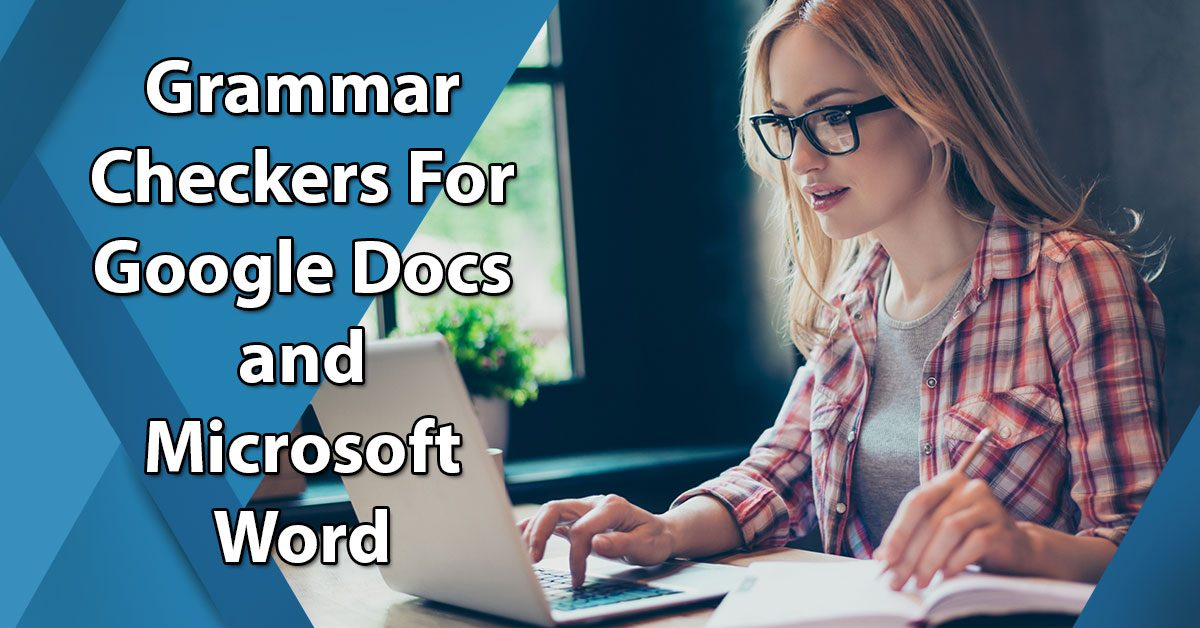 grammar checkers for google docs and microsoft word