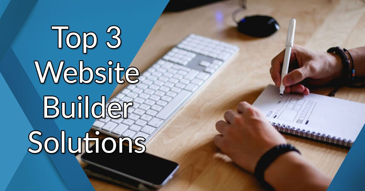 Top 3 website builder solutions