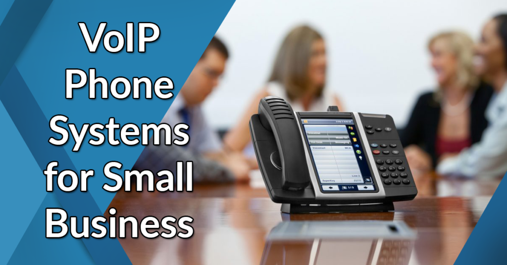 voip phone systems for small business
