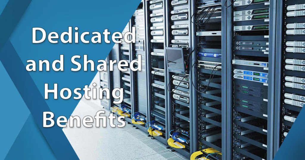 dedicated and shared hosting benefits