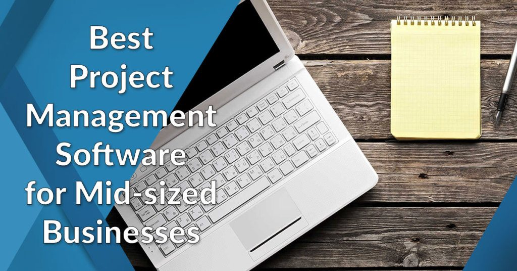 project management software for medium-sizesd businesses