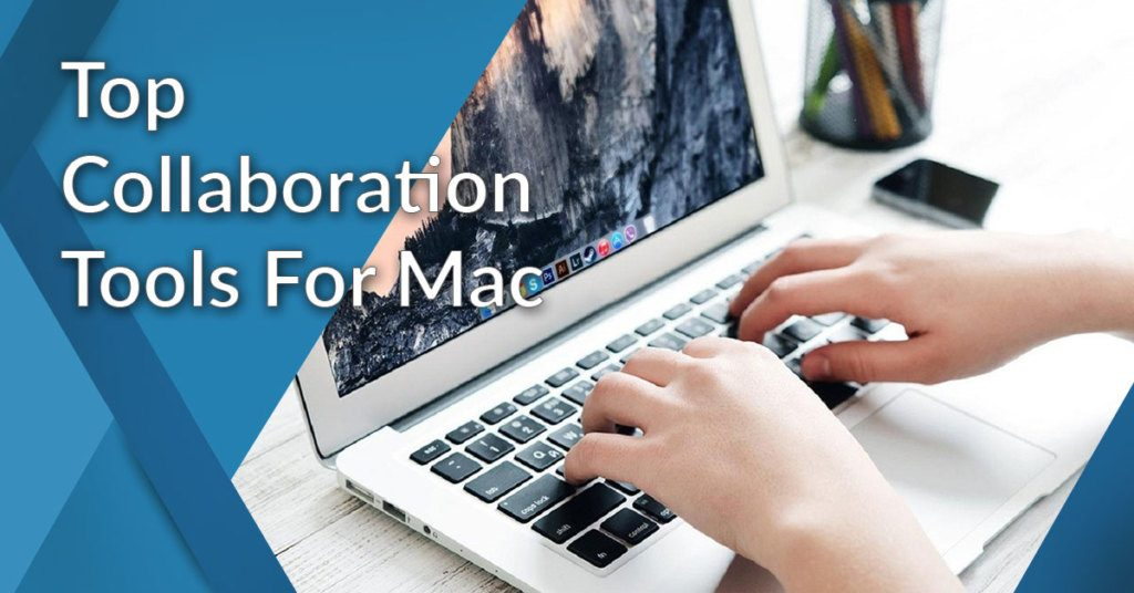 collaboration software for mac